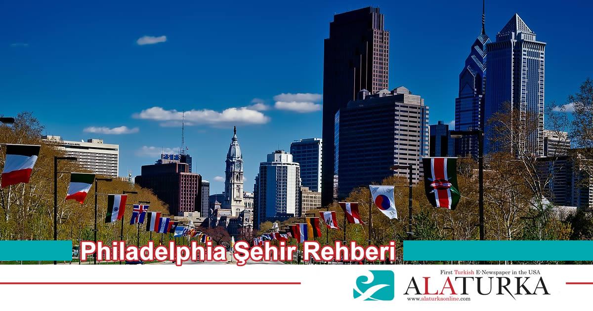 Philadelphia Sehir Rehberi
