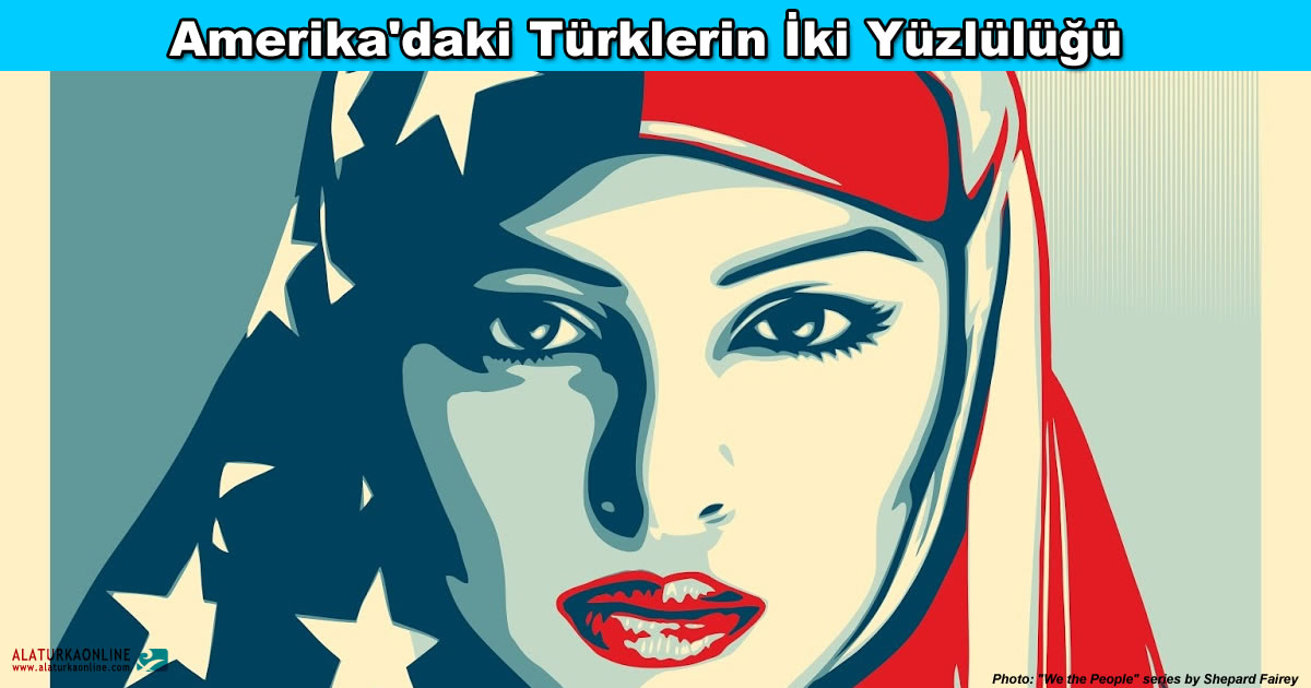 Amerikaki Turklerin Iki Yuzlulugu